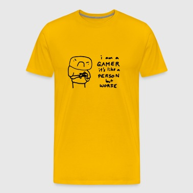 I'm a gamer. It's like a person but a worse - Men's Premium T-Shirt