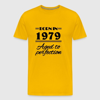 Born in 1979 Aged to perfection - Men's Premium T-Shirt