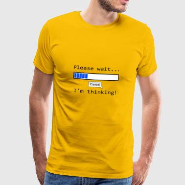 Please wait - Männer Premium T-Shirt