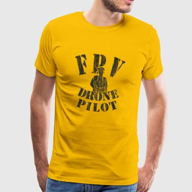 First Person View Drones Pilot - FPV - Men's Premium T-Shirt