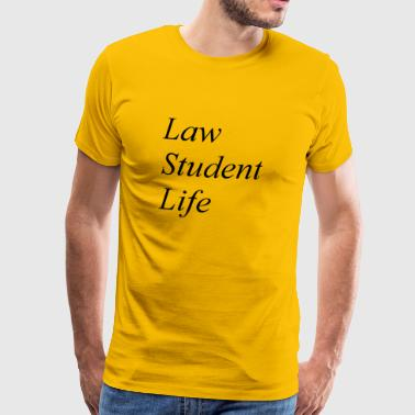 Law Student Life - Men's Premium T-Shirt
