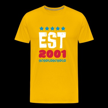 EST 2001 - ESTABLISHED IN 2001 - Men's Premium T-Shirt