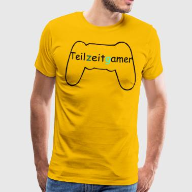 Deltids gamer - Premium T-skjorte for menn
