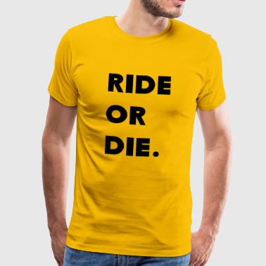 ride of met de auto - Mannen Premium T-shirt