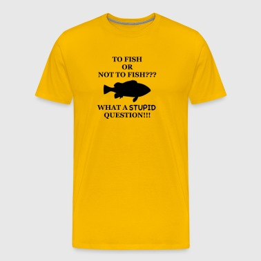 Funny fishing motif - Fish Or Not to Fish? - Men's Premium T-Shirt