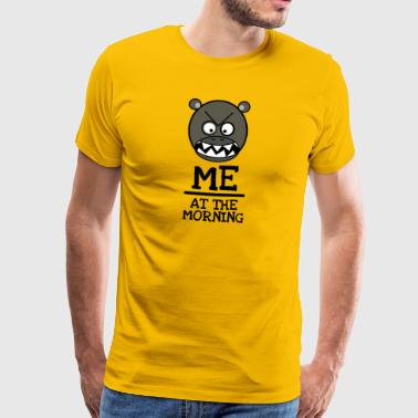 Good morning Brummbär - ME AT THE MORNING - Men's Premium T-Shirt