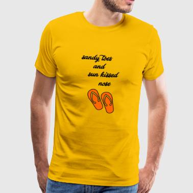 sandy toes and sun kissed nose - Men's Premium T-Shirt