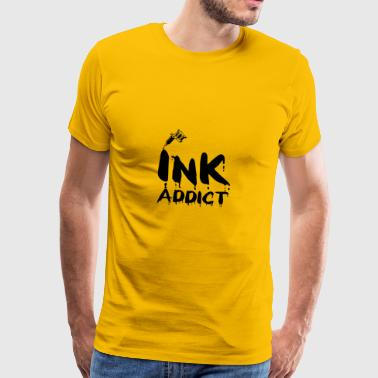 Tattoo / Tattoo: Ink Addict - Men's Premium T-Shirt