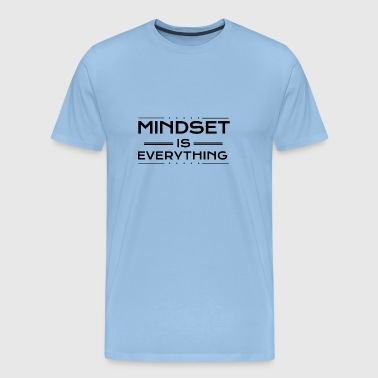Mindset is everything - Men's Premium T-Shirt