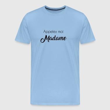 soita minulle rouva - Miesten premium t-paita 1d09995046
