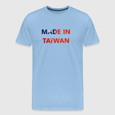 made in Taïwan - T-shirt Premium Homme