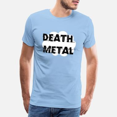 Rudeboy DEATHE METAL TUMBLR SHIRT - Men's Premium T-Shirt