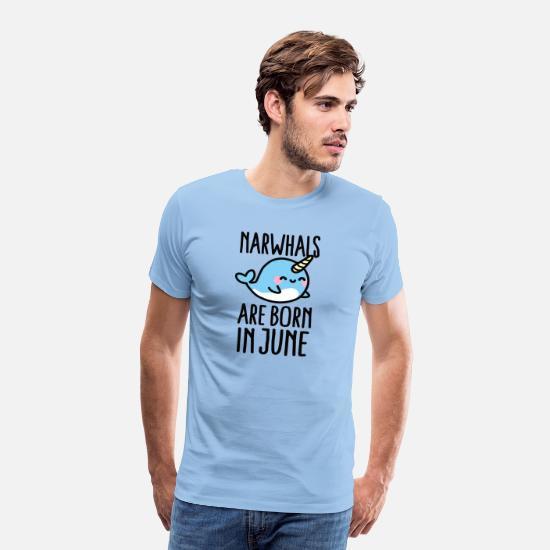 Magic T-Shirts - Narwhals are born in June birthday gift idea - Men's Premium T-Shirt sky