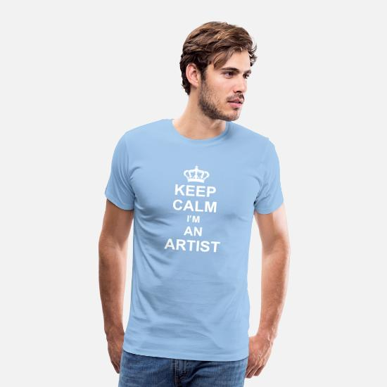 Singer T-Shirts - keep calm I'm an artist kg10 - Men's Premium T-Shirt sky