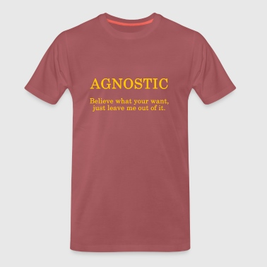 Agnostic - ... just leave me out of it. - Men's Premium T-Shirt