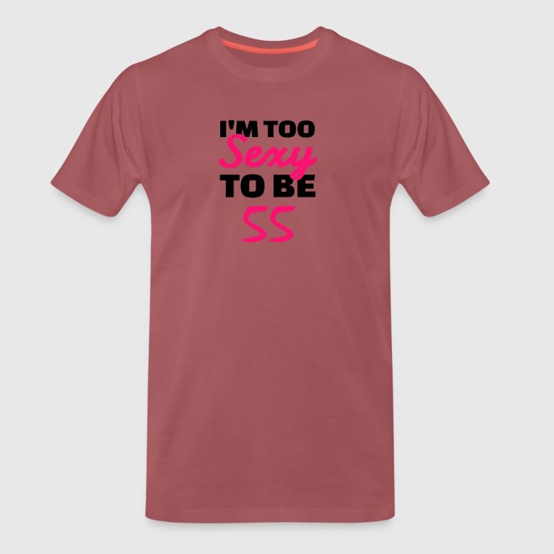 LE BON NUMERO - Page 4 Je-suis-trop-sexy-pour-etre-55-ans-t-shirt-premium-homme
