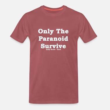 Intel Only The Paranoid Survive Andy Grove Motto - Männer Premium T-Shirt