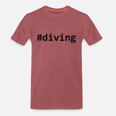Dive # diving diving - Men's Premium T-Shirt
