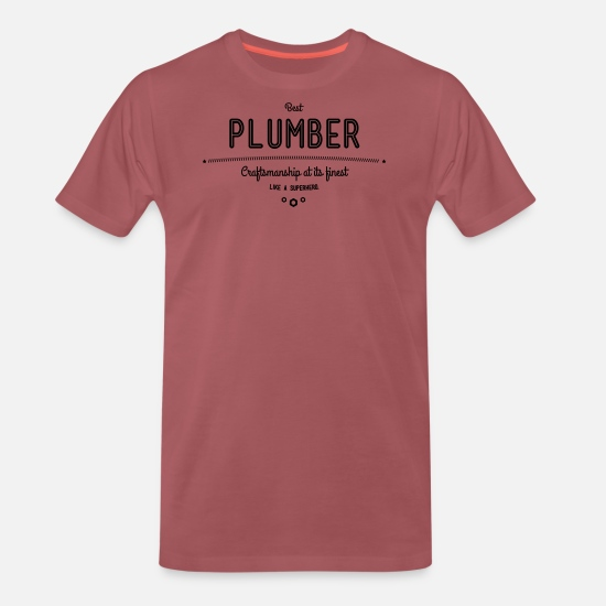 Water T-Shirts - Best plumbing - craftsmanship at its finest - Men's Premium T-Shirt washed burgundy