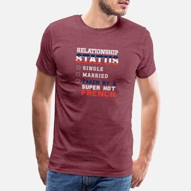 Statue Relationship Status Taken Super Hot French - Men's Premium T-Shirt