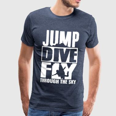 skydiving: jump dive fly through the sky - Koszulka męska Premium