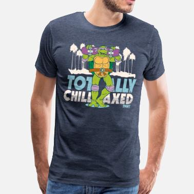 Tmnt TMNT Turtles Donatello Totally Chillaxed - Men's Premium T-Shirt