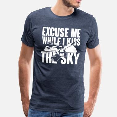 Fallskärm excuse me while I kiss the sky - skydiving - Premium-T-shirt herr