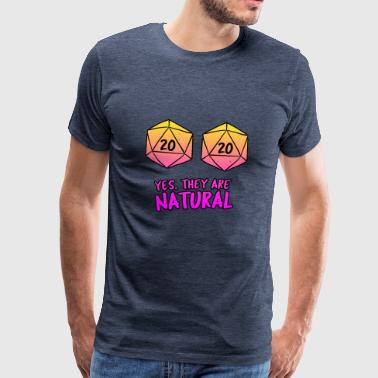 Yes They're Natural d20 Shirt Gamer Girl DnD - Männer Premium T-Shirt