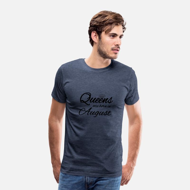 Birthday T-Shirts - Queens Born August Princess Birthday Birthday - Men's Premium T-Shirt heather blue