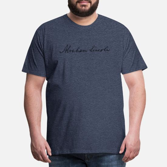 Abraham Lincoln 1862 Signature Mens Premium T Shirt