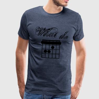 What the F-Chord - Men's Premium T-Shirt