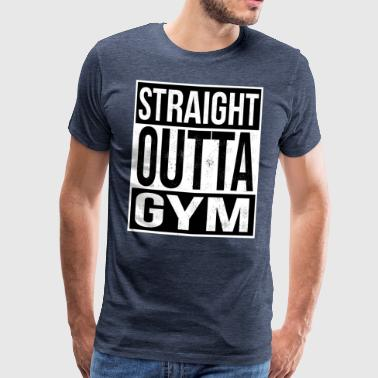 Straight Outta Gym - Premium T-skjorte for menn