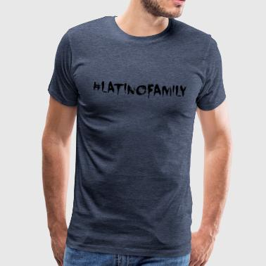 #latinofamily - Men's Premium T-Shirt