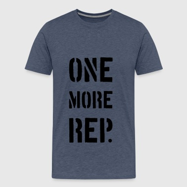 ONE MORE REP - Mannen Premium T-shirt