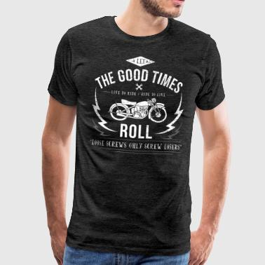 Let the good time roll! - Männer Premium T-Shirt