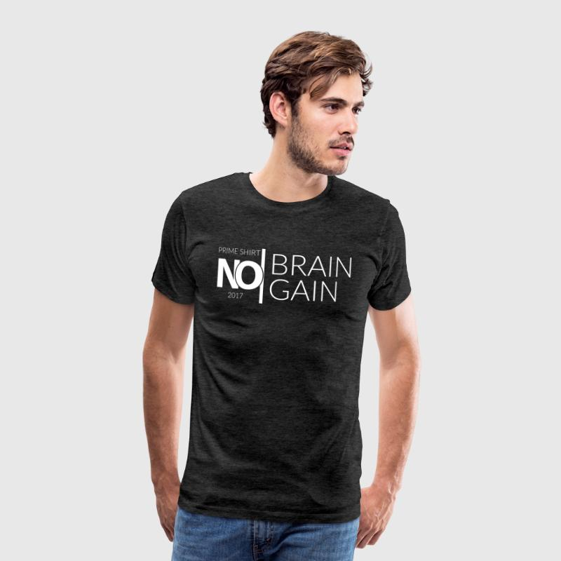 No Brain, No Gain - 2017 Collection - White - Men's Premium T-Shirt