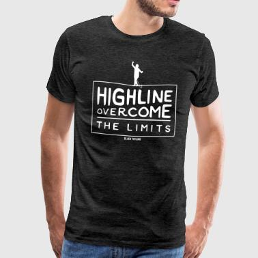 Highline - Overvinne grensene - Premium T-skjorte for menn