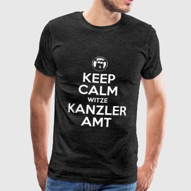 Keep Calm Jokes Chancellor Office - Ministères de l'AT - T-shirt Premium Homme