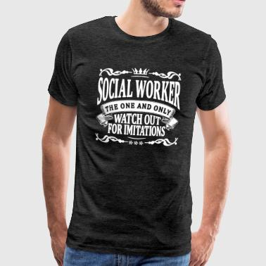 Worker social worker the one and only - Men's Premium T-Shirt