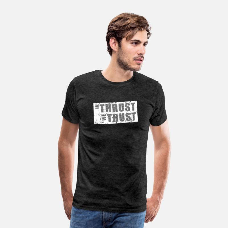 Aviation T-Shirts - In Thrust We Trust - Men's Premium T-Shirt charcoal grey