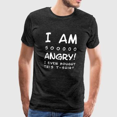 I am so angry! I am so angry! CI (101) White - Men's Premium T-Shirt