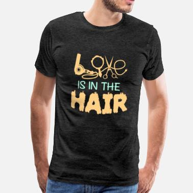 Hair Fon Love is in the Hair - Männer Premium T-Shirt