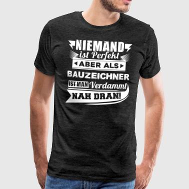 Niemand is perfect - tekenaar T-shirt - Mannen Premium T-shirt