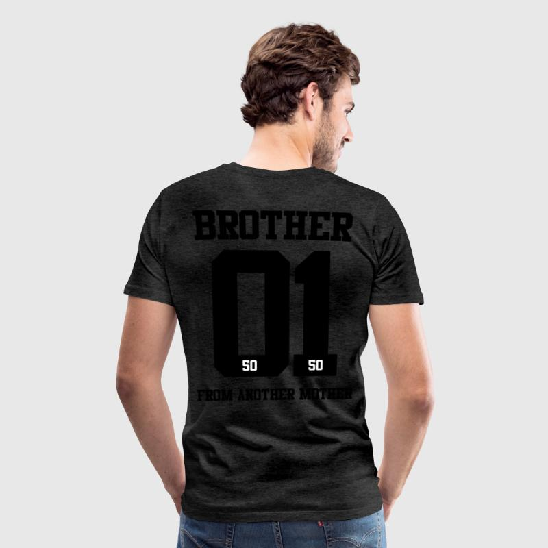 BROTHER FROM ANOTHER MOTHER 01 - Men's Premium T-Shirt