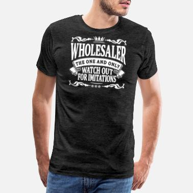 Daddy wholesaler the one and only - Men's Premium T-Shirt