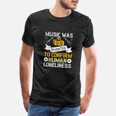 Classic Music was invented for human loneliness - Men's Premium T-Shirt