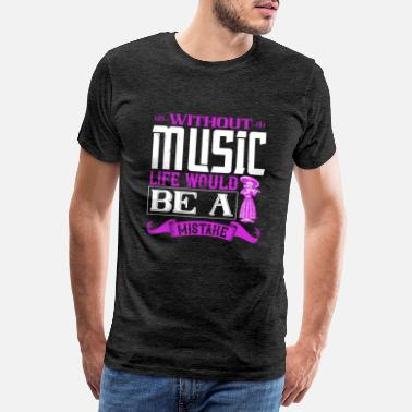 Geige Violine - Without music life is mistake - Männer Premium T-Shirt