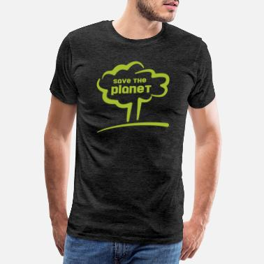 Save The Planet save the planet - save the planet - Men's Premium T-Shirt