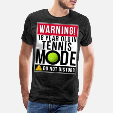 18 Year Old 18 Year Old In Tennis Mode - Men's Premium T-Shirt