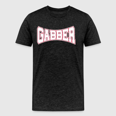 Gabber Rave Quote - Men's Premium T-Shirt